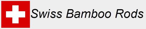 bamboorods.ch – Bambusruten von Kurt Zumbrunn